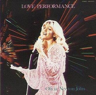 Love Performance - Image: Olivia Newton John Love Performance