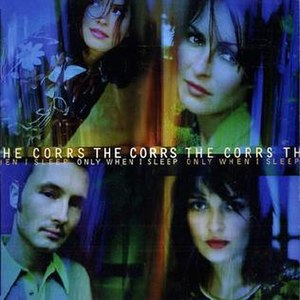 Only When I Sleep - Image: Only When I Sleep Corrs