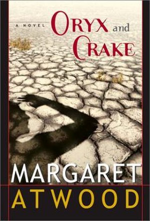Oryx and Crake - First edition