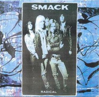 Radical (Smack album) - Image: Radical 400
