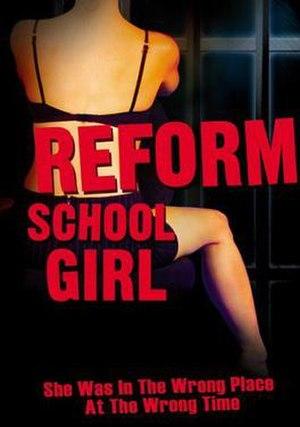 Reform School Girl (1994 film) - Image: Reform School Girl (1994 film)