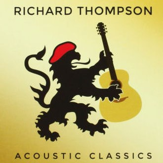 Acoustic Classics - Image: Richard thompson acoustic classics album cover