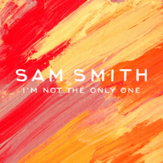I'm Not the Only One - Image: Sam Smith I'm Not the Only One