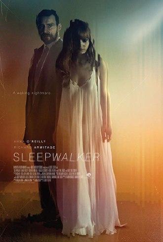 Sleepwalker (2017 film) - Image: Sleepwalker 2017 poster