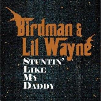 Stuntin' Like My Daddy - Image: Stuntin'Like My Daddy