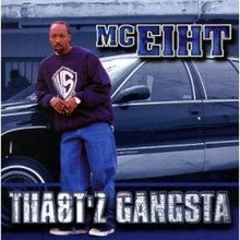 Look Up Number >> Tha8t'z Gangsta - Wikipedia