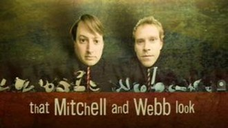 That Mitchell and Webb Look - Image: That Mitchell and Webb Look title card