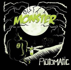 Monster (The Automatic song) - Image: The Automatic Monster cover