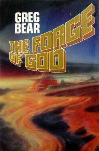 The Forge of God - Cover of first edition (hardcover)
