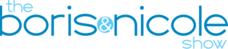 The Boris & Nicole Show - Image: The Boris and Nicole Show logo