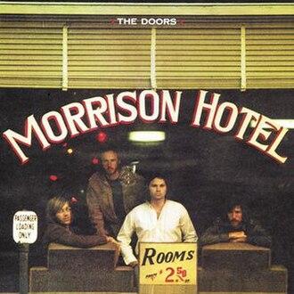 Morrison Hotel - Image: The Doors Morrison Hotel