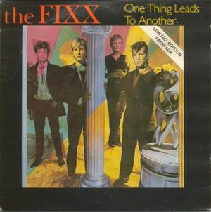 One Thing Leads to Another - Image: The Fixx One Thing Leads to Another