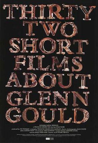 Thirty Two Short Films About Glenn Gould - Image: Thirty two short films about glenn gould poster