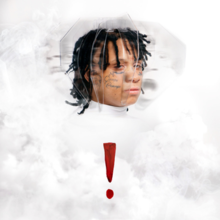 Trippie Redd's face in clouds, some of which being in the shape of his face, with a red exclamation mark underneath.