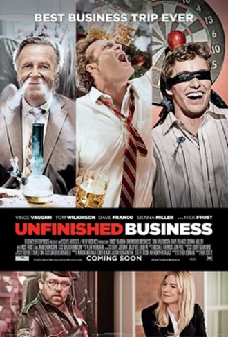 Unfinished Business (2015 film) - Theatrical release poster