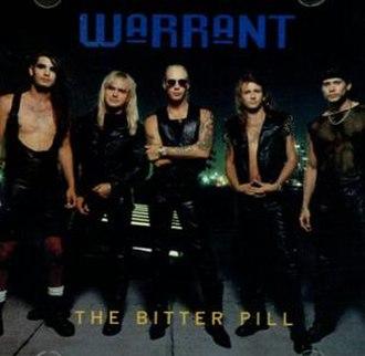 The Bitter Pill (Warrant song) - Image: Warrantbitterpill