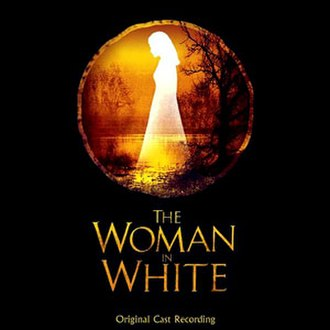 The Woman in White (musical) - Original London Cast Recording