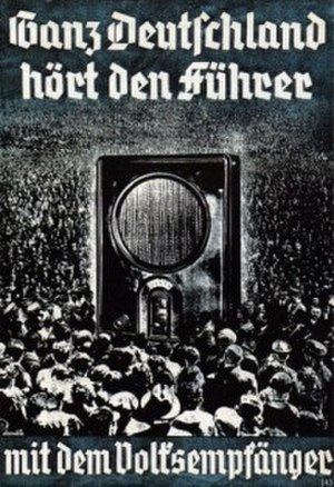 "Volksempfänger - 1936 Nazi propaganda poster, promoting the use of the Volksempfänger. The translated text reads, ""All of Germany hears the Führer with the People's Receiver."""