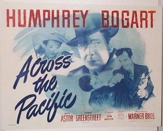 <i>Across the Pacific</i> 1942 film