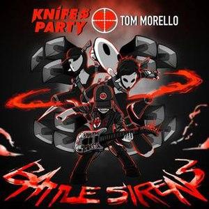 Battle Sirens - Image: Artwork for Battle Sirens, Knife Party Track