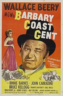<i>Barbary Coast Gent</i> 1944 film by Roy Del Ruth