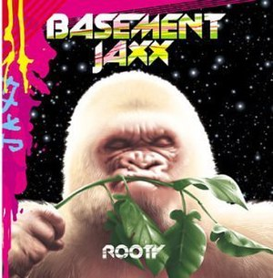 Rooty - Image: Basement Jaxx Rooty CD album cover