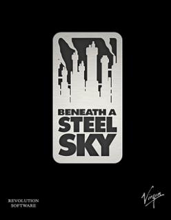 <i>Beneath a Steel Sky</i> Cyberpunk science-fiction point-and-click adventure from 1994