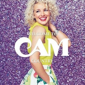 Welcome to Cam Country - Image: Cam Welcome to Cam Country (Album Cover)