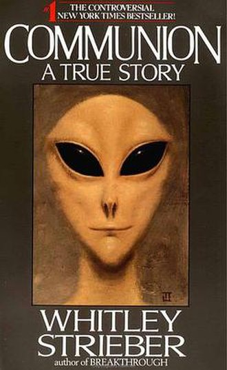 Grey alien - A Grey popularized from the cover of Communion by Whitley Strieber. The portrait was painted by Ted Seth Jacobs to Strieber's description and approval.