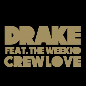Crew Love - Image: Crew Love Drake