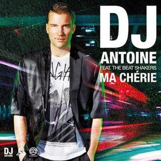 Ma Chérie - Image: DJ Antoine Ma Cherie single cover