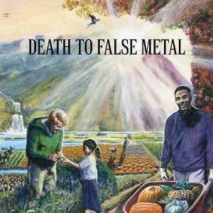 Death to False Metal - Image: Death to False Metal cover