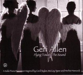 <i>Flying Toward the Sound</i> 2010 studio album by Geri Allen