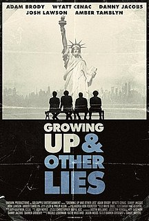 <i>Growing Up and Other Lies</i> 2015 American film