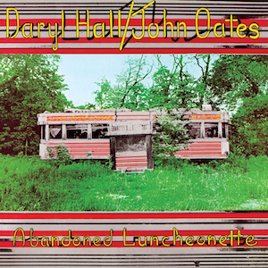 Abandoned Luncheonette - Image: Hall and Oates, Abandoned Luncheonette (1973)