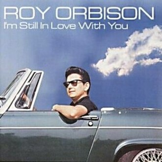 I'm Still in Love with You (Roy Orbison album) - Image: I'm Still in Love With You Roy Orbison