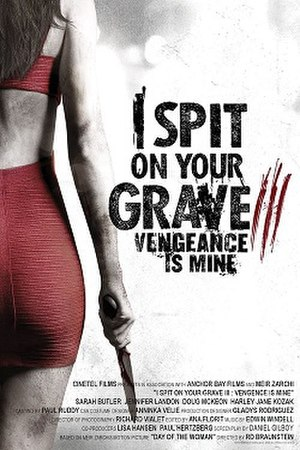 I Spit on Your Grave III: Vengeance Is Mine - Theatrical release poster