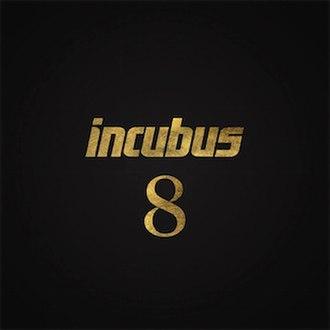 8 (Incubus album) - Image: Incubus 8 Artwork