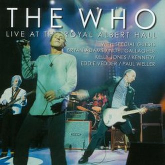 Live at the Royal Albert Hall (The Who album) - Image: Live at The RAH (The Who Album)