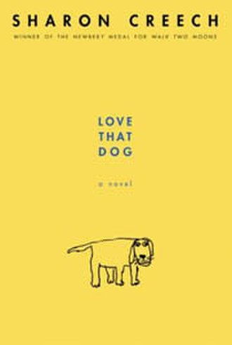 Love That Dog - The cover of Love That Dog by Sharon Creech