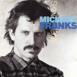 Skin Dive - Image: Michael Franks Skin Dive CD