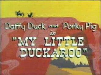 My Little Duckaroo - The title card.