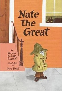 Nate the Great series of childrens detective stories written by Marjorie Weinman Sharmat