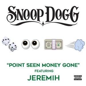 Point Seen Money Gone - Image: Point Seen Money Gone