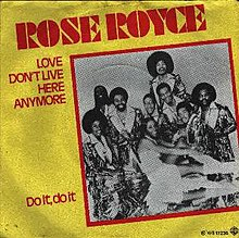 Rose royce love dont live here anymore.jpg