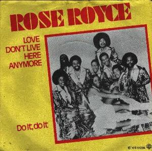 Love Don't Live Here Anymore - Image: Rose royce love dont live here anymore