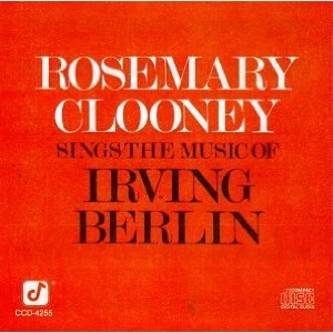 Rosemary Clooney Sings the Music of Irving Berlin - Image: Rosemary Clooney Sings the Music of Irving Berlin cover