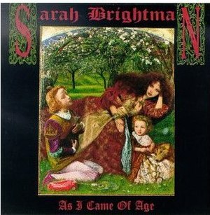 As I Came of Age - Image: Sarah Brightman As I Came Of Age