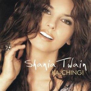 Ka-Ching! - Image: Shania Twain Ka Ching!
