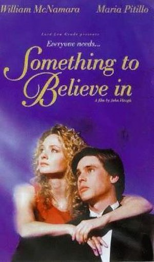 Something to Believe In (film) - Image: Something to Believe In (film)